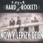 Hard Rocket - Nowy Lepszy Dzień