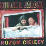 cielak & Jaromi - Rozum Cielecy